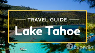 Lake Tahoe Vacation Travel Guide | Expedia