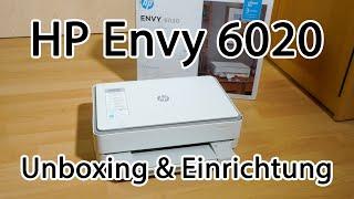 HP ENVY 6020   Wer den kauft ist selber schuld   Unboxing & Einrichtung