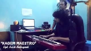 Download lagu Kagem Maestro Erick Sukirgenk Mp3