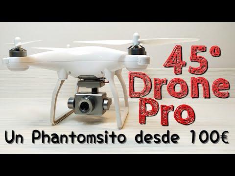 45º DRONE PRO: ¿Un PHANTOMSITO por 100€?