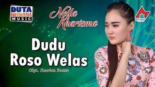Download lagu Nella Kharisma Dudu Roso Welas Mp3
