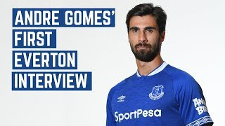 ANDRE GOMES' FIRST EVERTON INTERVIEW