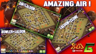 Clash of Clans⭐OP ! 3-STAR TH11-AIR STRATEGY⭐BOLALOON-LALOON+CLONE & QW+LALOON STRATEGY⭐AWESOME !