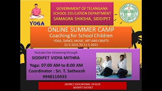 DAY 5 YOGA - SUMMER CAMP - EDUCATION DEPARTMENT SIDDIPET - DEPARTMENT