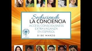 Seduciendo La Conciencia la primera extravaganza de Access Consciousness en Español