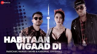 Habitaan Vigaad Di - Official Music Video