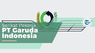 Ikatan Awak Kabin Garuda Indonesia (IKAGI), Serikat Pekerja Garuda Indonesia, Berdiri 18 Tahun Lebih