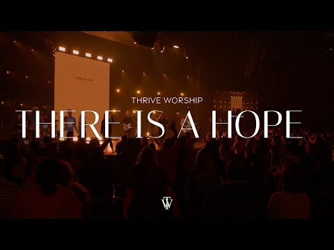 There Is A Hope - Youtube Live Worship