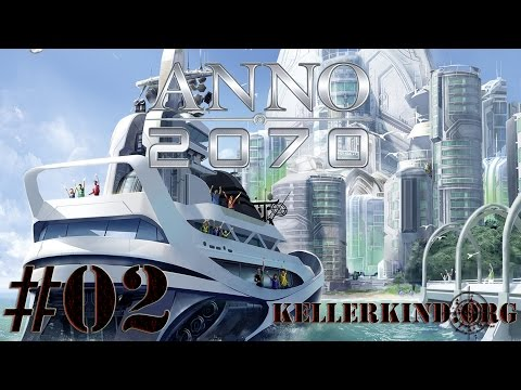 ANNO 2070 [HD] #002 – Seeschlacht bei Retro's Revenge ★ Let's Play ANNO 2070