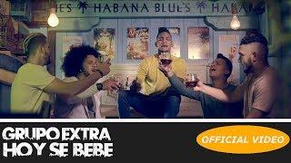 GRUPO EXTRA   HOY SE BEBE   (OFFICIAL AUDIO) (BACHATA 2018)