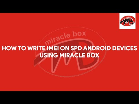 How To Write IMEI On SPD Android Devices Using Miracle Box - [romshillzz]