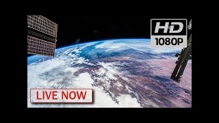 NASA Live - Earth From Space (HD Experiment) ♥ ISS LIVE FEED #ISSTracker2019   Subscribe now!