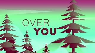 The Compozers   Over You (feat. Nonso Amadi) Official Lyric Video
