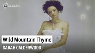 Sarah Calderwood - Wild Mountain Thyme