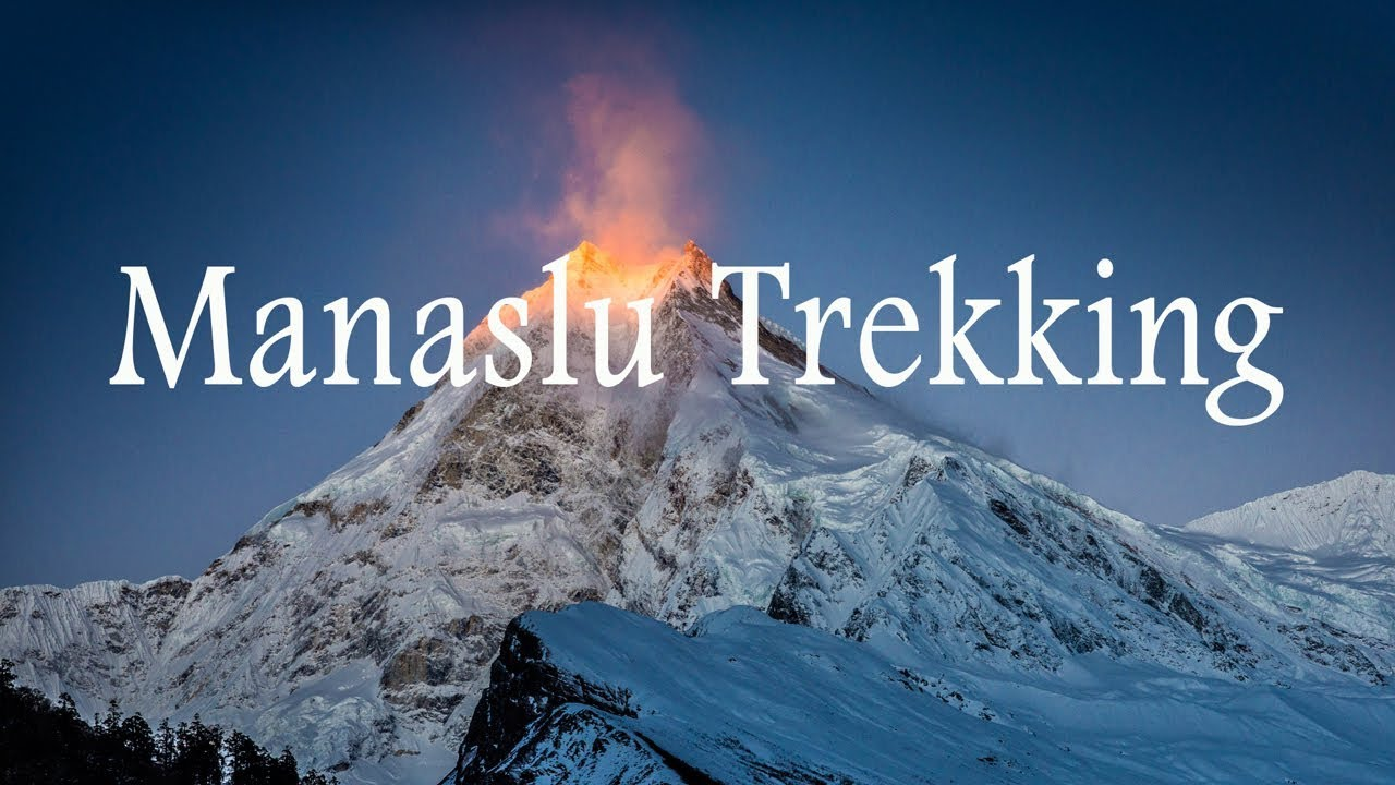 Manaslu Circuit Trek Video