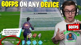 HOW TO GET 60FPS ON ANY DEVICE FOR FORTNITE MOBILE (no apps or software)