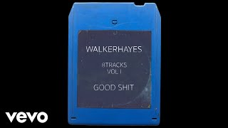 Walker Hayes - Shades - 8Track (Audio)