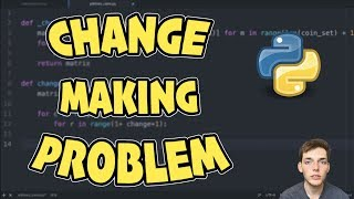 Change Making Problem Tutorial - Intro to Dynamic Programming with Python 3