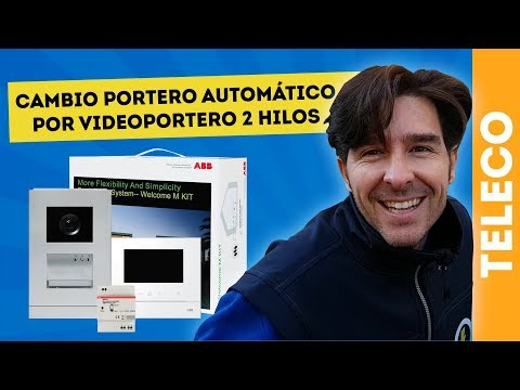 CÓMO CAMBIAR DE PORTERO A VIDEOPORTERO ABB NIESSEN WELCOME