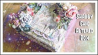 Shabby Chic Altered Box - Fairytale Theme