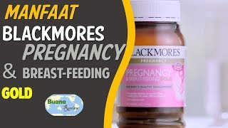 Manfaat Blackmores Pregnancy and Breast Feeding GOLD