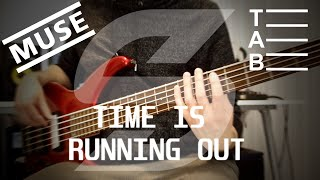 Muse   Time Is Running Out (Bass Cover With Tab)