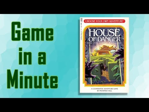Game in a Minute: Choose Your Own Adventure: House of Danger
