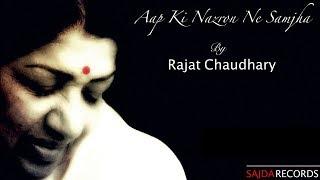Aap Ki Nazron Ne Samjha | Lata Mangeshkar | 2018 Best Love Song | Cover by Rajat Chaudhary