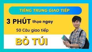 50 mẫu câu giao tiếp Tiếng Trung Cấp Tốc SIÊU DỄ HIỂU