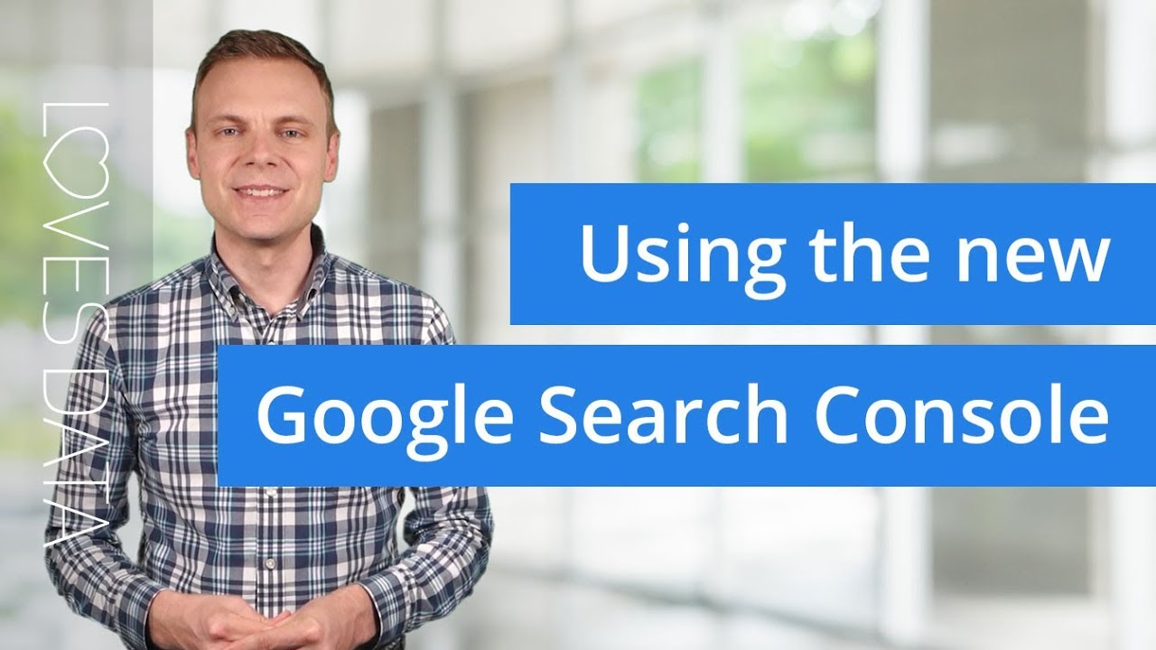 Optimize your website using new Google Search Console