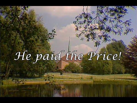 He took paid the Price