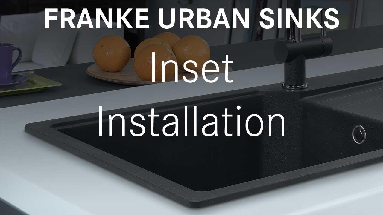 Franke Sinks Fragranite Urban - Inset Installation