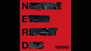 N.E.R.D Feat. Future – 1000   Lyrics