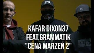 "Kafar Dixon37 - ""Cena Marzeń 2"" feat. Grammatik (Eldo, Jotuze) scratch DJ Gondek, prod. MilionBeats"