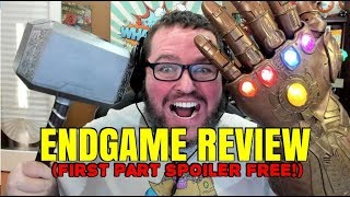 Avengers Endgame Review! First Part Spoiler Free! Last Half Includes Spoilers!