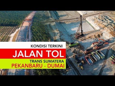Tol Trans Sumatera Pekanbaru - Dumai ~ Kondisi Terkini ~