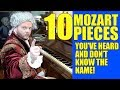 10 Mozart Pieces You've Heard And Don't Know The Name