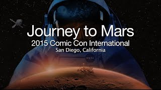 Comic-Con: Journey to Mars and The Martian