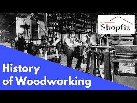 Woodworking History - Old Woodworking Videos