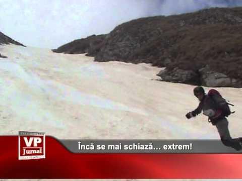 Încă se mai schiază… extrem!