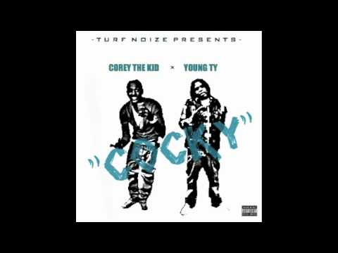 Corey The Kid ft. Young T.Y. - Cocky