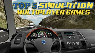 Top 5 Simulation multiplayer games for Android/iOS (Wi-Fi/Bluetooth)