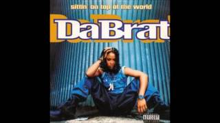 Da Brat - Sittin' On Top Of The World