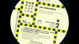 Pet Shop Boys   Always On My Mind (12 Inch Version)