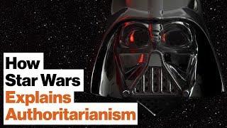 How Star Wars Helps Us Understand Authoritarianism   Cass Sunstein