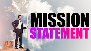 How To Write A Mission Statement (Top Brand Examples)