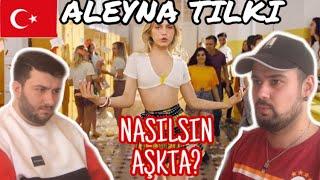 German Reaction   Aleyna Tilki   Nasilsin Aşkta ?   Turkish Music Reaction