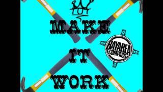 Young TUT ft DMac & AseCard - Make It Work Remix [BayAreaCompass]