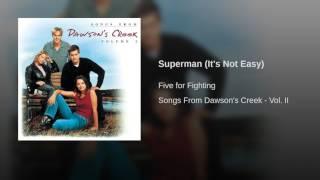 Superman (It's Not Easy)