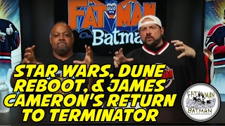 STAR WARS, DUNE REBOOT, & JAMES CAMERON'S RETURN TO TERMINATOR